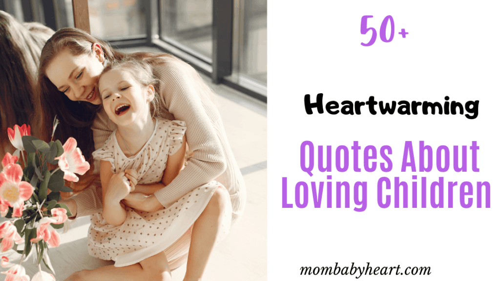 Image of Quotes About Loving Children