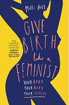 Photo of Give Birth Like A Feminist; one of the best pregnancy books